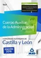 CUERPO AUXILIAR DE LA ADMINISTRACIÓN DE LA COMUNIDAD AUTÓNOMA DE CASTILLA Y LEÓN