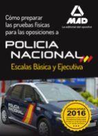 CÓMO PREPARAR LAS PRUEBAS FÍSICAS PARA LAS OPOSICIONES A LA POLICÍA NACIONAL