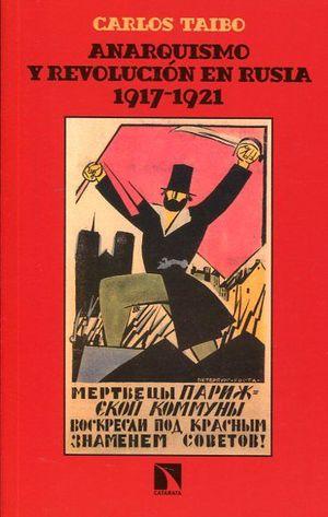ANARQUISMO Y REVOLUCIÓN EN RUSIA (1917-1921)