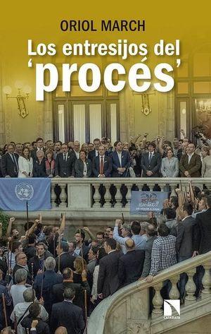 LOS ENTRESIJOS DEL 'PROCÉS'