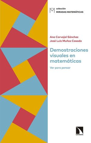 DEMOSTRACIONES VISUALES EN MATEMÁTICAS