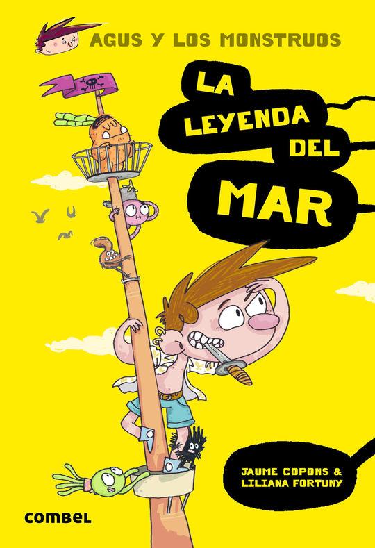 AGUS Y LOS MONSTRUOS 5. LA LEYENDA DEL MAR
