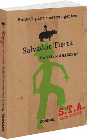 SALVADOR TIERRA. MANUAL PARA NUEVOS AGENTES