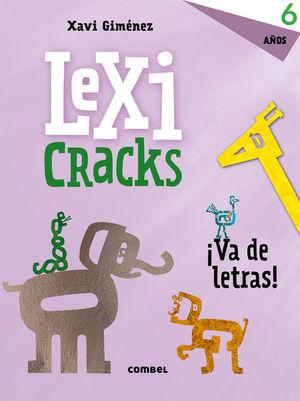 LEXICRACKS. VA DE LETRAS! 6 AÑOS