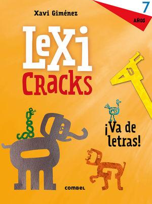 LEXICRACKS. VA DE LETRAS! 7 AÑOS