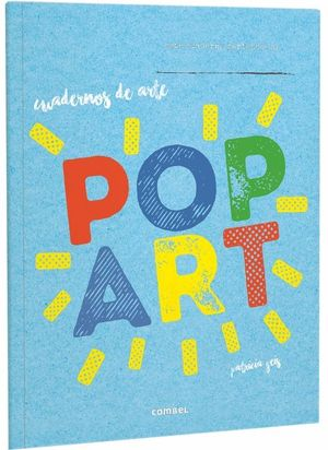 CUADERNOS DE ARTE: POP ART