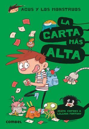 AGUS Y LOS MONSTRUOS 7. LA CARTA MÁS ALTA