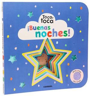 ¡BUENAS NOCHES! TOCA, TOCA