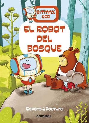 BITMAX & CO 1: EL ROBOT DEL BOSQUE