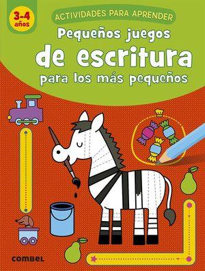 PEQUEÑOS JUEGOS ESCRITURA PARA LOS MAS PEQUEÑOS 3-4 AÑOS
