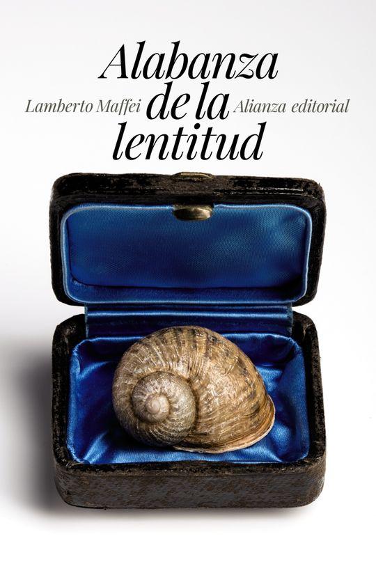 ALABANZA DE LA LENTITUD