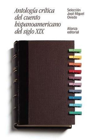 ANTOLOGÍA CRÍTICA DEL CUENTO HISPANOAMERICANO DEL SIGLO XIX