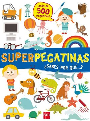 SUPERPEGATINAS ¿SABES POR QUE...?