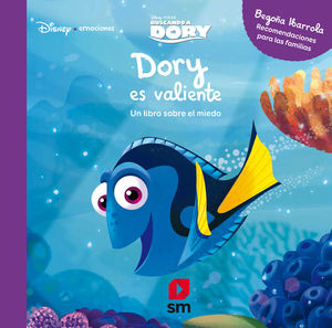 DORY ES VALIENTE (BUSCANDO A DORY)
