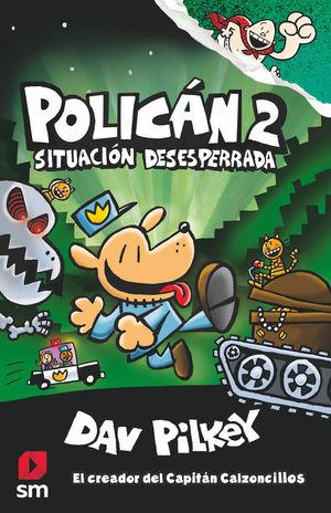 POLICAN 2: SITUACION DESESPERADA