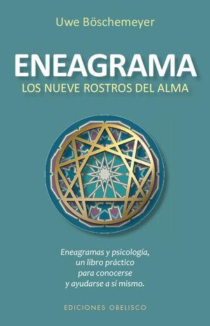 ENEAGRAMA. LOS NUEVE ROSTROS DEL ALMA