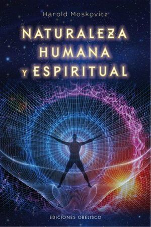NATURALEZA HUMANA Y ESPIRITUAL