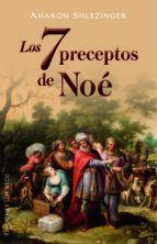 LOS 7 PRECEPTOS DE NOE