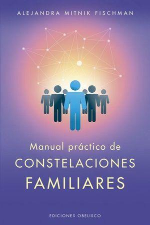 MANUAL PRACTICO DE CONSTELACIONES FAMILIARES