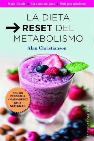 LA DIETA RESET DEL METABOLISMO