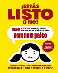 ¡ESTAS LISTO O NO!