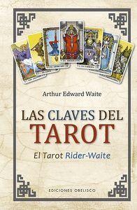 LAS CLAVES DEL TAROT. EL TAROT RIDER-WAITE