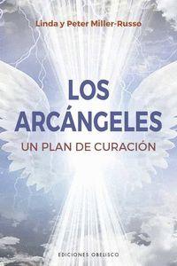 LOS ARCANGELES. UN PLAN DE SANACION
