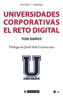 UNIVERSIDADES COPORATIVAS: EL RETO DIGITAL