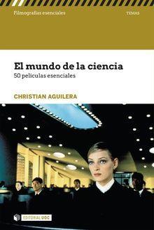 MUNDO DE LA CIENCIA. 50 PELICULAS ESENCIALES