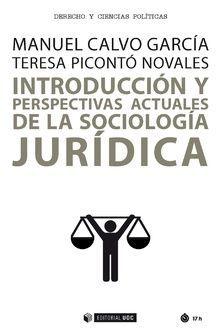INTRODUCCION Y PERSPECTIVAS ACTUALES DE LA SOCIOLOGIA JURIDICA