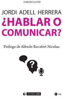 HABLAR O COMUNICAR