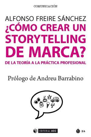 ¿CÓMO CREAR UN STORYTELLING DE MARCA?