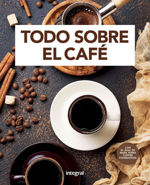 TODO SOBRE EL CAF�É