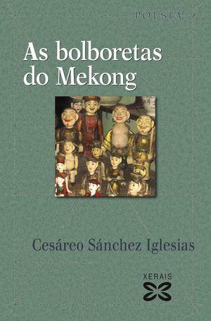 AS BOLBORETAS DO MEKONG
