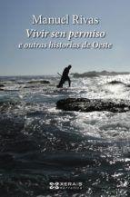 VIVIR SEN PERMISO E OUTRAS HISTORIAS DE OESTE