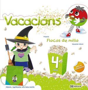 VACACIÓNS 4 ANOS FLOCOS DE MILLO