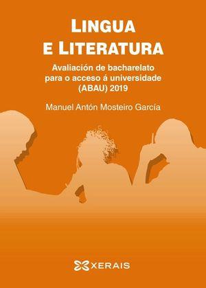 LINGUA E LITERATURA. AVALIACIÓN DE BACHARELATO PARA O ACCESO Á UNIVERSIDADE ABAU 2019