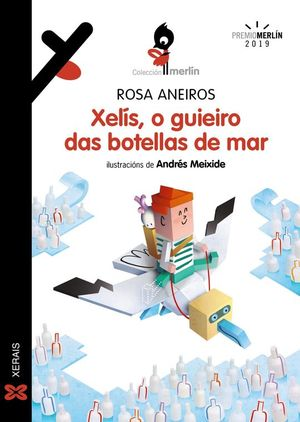 XELÍS, O GUIEIRO DAS BOTELLAS DE MAR