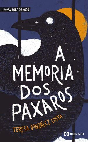 A MEMORIA DOS PAXAROS