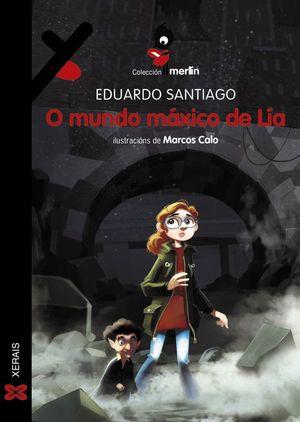 O MUNDO MÁXICO DE LÍA