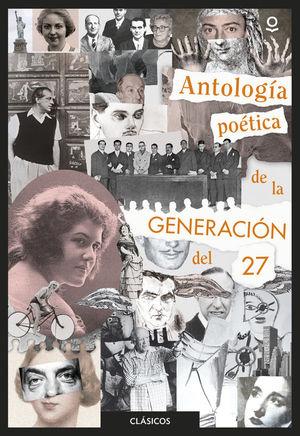 ANTOLOGIA POETICA DE LA GENERACION DEL 27