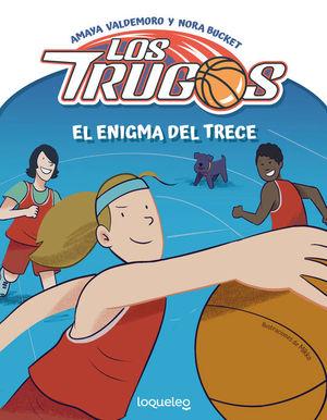 LOS TRUGOS 1: EL ENIGMA DEL TRECE