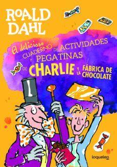 CHARLIE Y LA FABRICA DE CHOCOLATE. LIBRO PEGATINAS