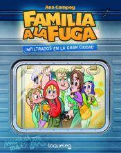 FAMILIA A LA FUGA 2: INFILTRADOS EN LA GRAN CIUDAD