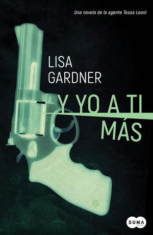 Y YO A TI MÁS (SERIE TESSA LEONI 1)