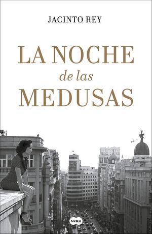 LA NOCHE DE LAS MEDUSAS