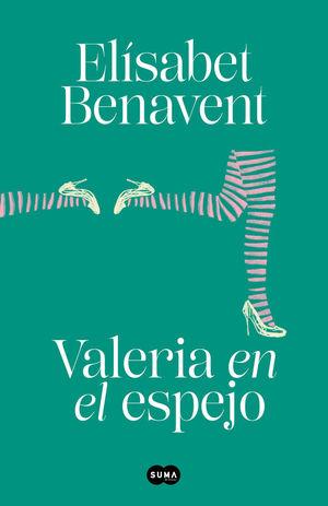 VALERIA 2. VALERIA EN EL ESPEJO