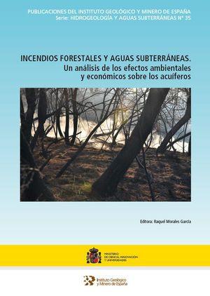 INCENDIOS FORESTALES Y AGUAS SUBTERRÁNEAS