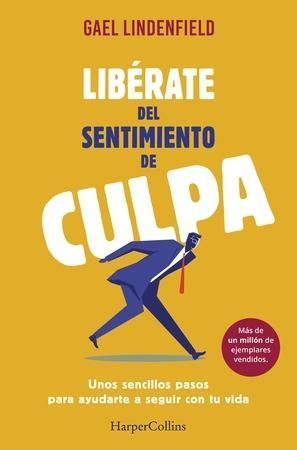 LIBERATE DEL SENTIMIENTO DE CULPA