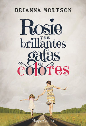 ROSIE Y SUS BRILLANTES GAFAS DE COLORES